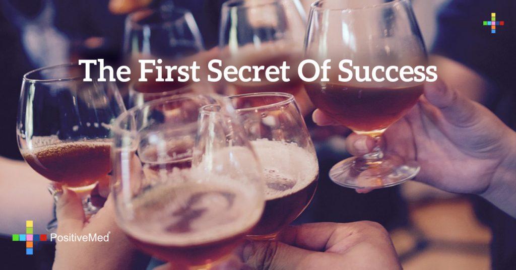 The first secret of success