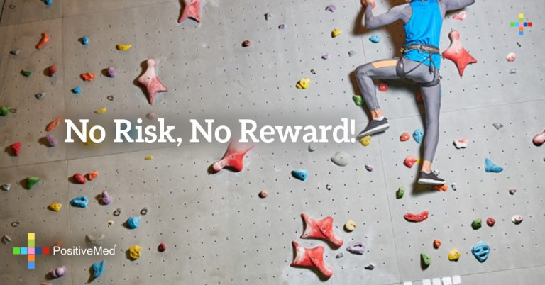 No risk, no reward!