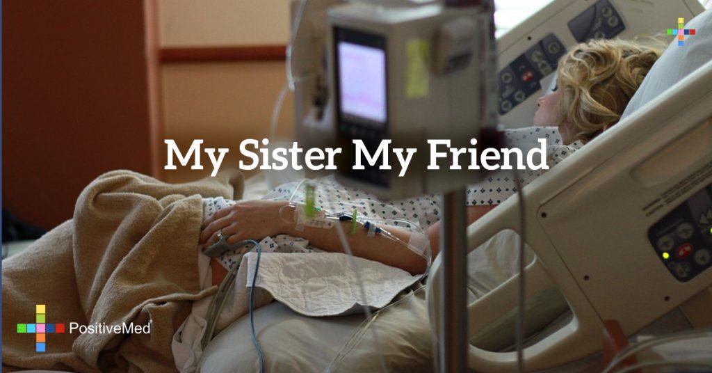 My Sister My Friend