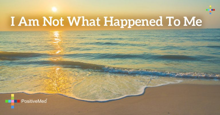 I am not what happened to me