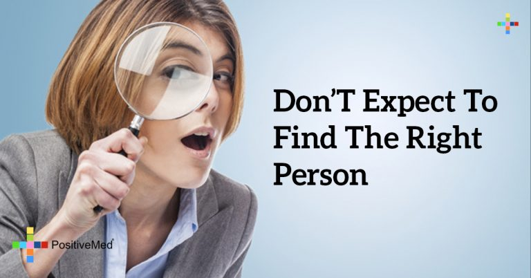 don't expect to find the right person