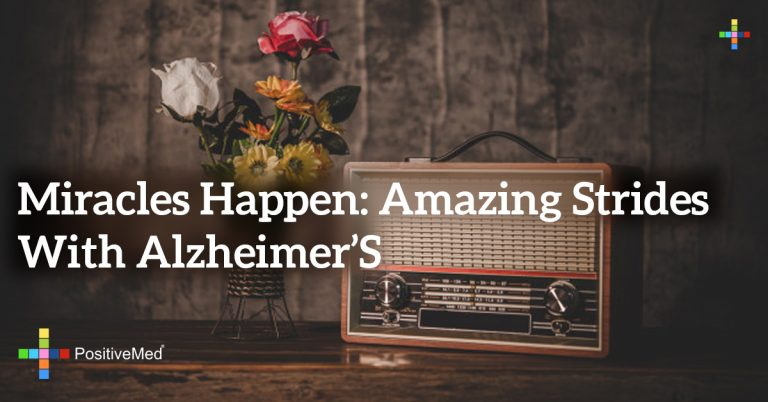 Miracles Happen: Amazing Strides with Alzheimer's