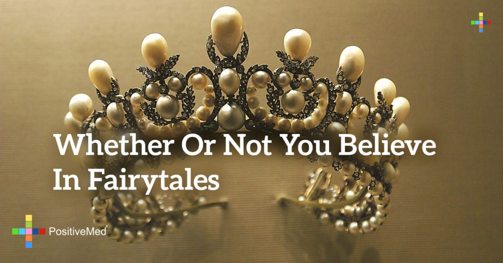 Whether or not you believe in fairytales