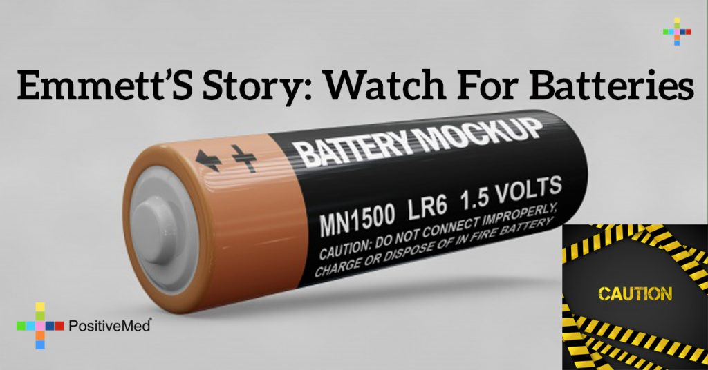 Emmett's Story: Watch For Batteries