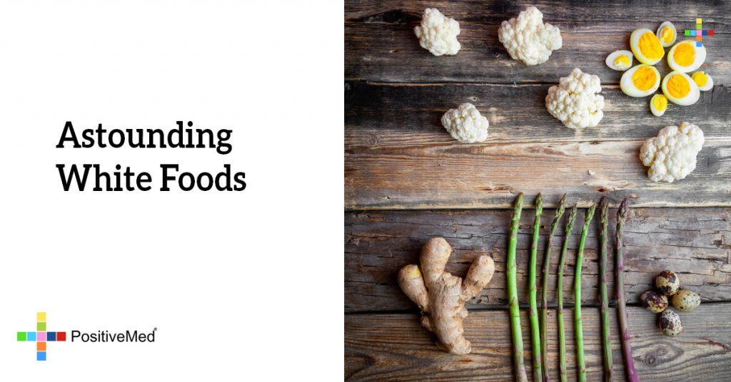 Astounding White Foods