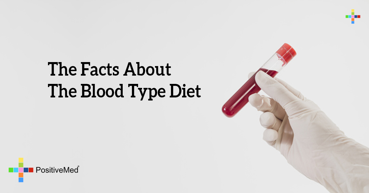 The Facts About The Blood Type Diet - PositiveMed