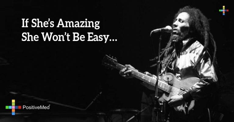 If she's amazing she won't be easy…